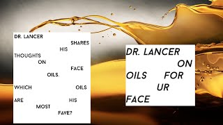 Dr. Harold Lancer on Oils for Your Skin with Sally Lyndley