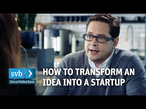 How to transform an idea into a startup