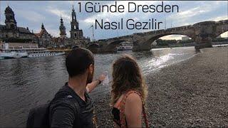 1 Günde Dresden Nasıl Gezilir?   13 saatte 30 kilometre yürüdük