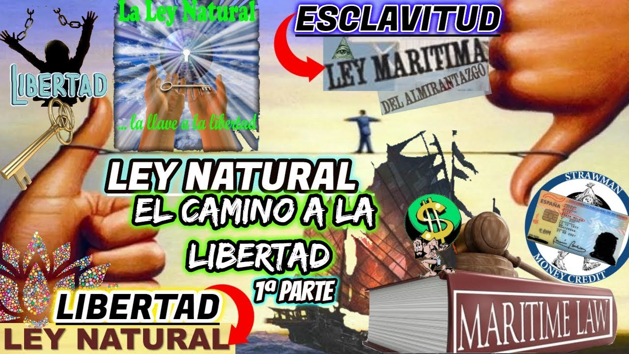 Ley Natural-LLaveDeLibertad????(1ªParte)➡LEY MARÍTIMA⛵¿????PERSONA O SER HUMANO?#ManipulaciónDelLeng