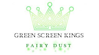 GREEN SCREEN KINGS - Fairy Dust (Official Lyric Video)