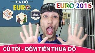 Đếm Tiền Thua Độ EURO  - (Đếm Ngày Xa Em chế) - Củ Tỏi Mới Nhất