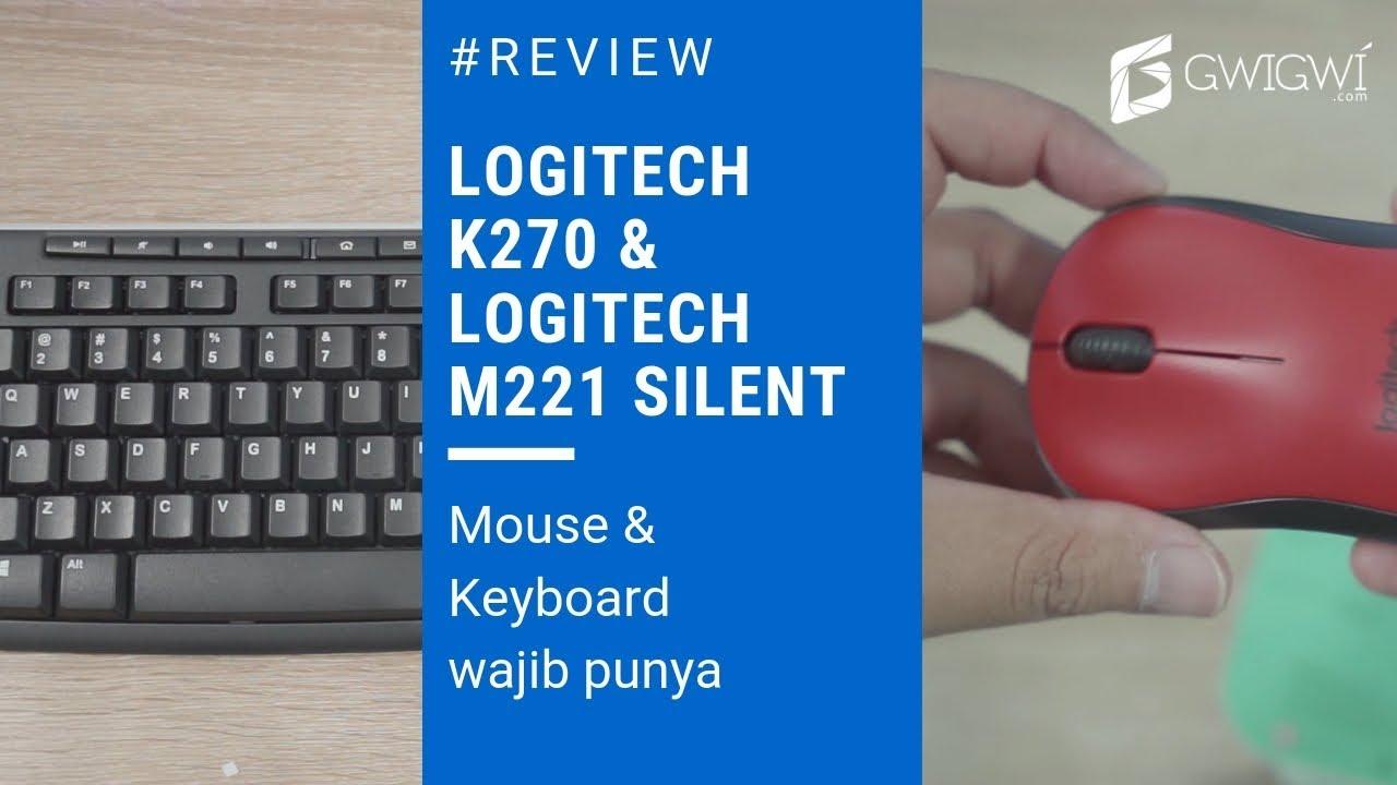Review Logitech K270 Wireless Keyboard dan Silent Mouse M221