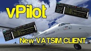 vPilot - NEW VATSIM PILOT CLIENT - THE END OF FSINN??