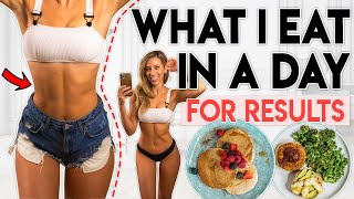 WHAT I EAT IN A DAY for RESULTS | Food for Workout Challenges