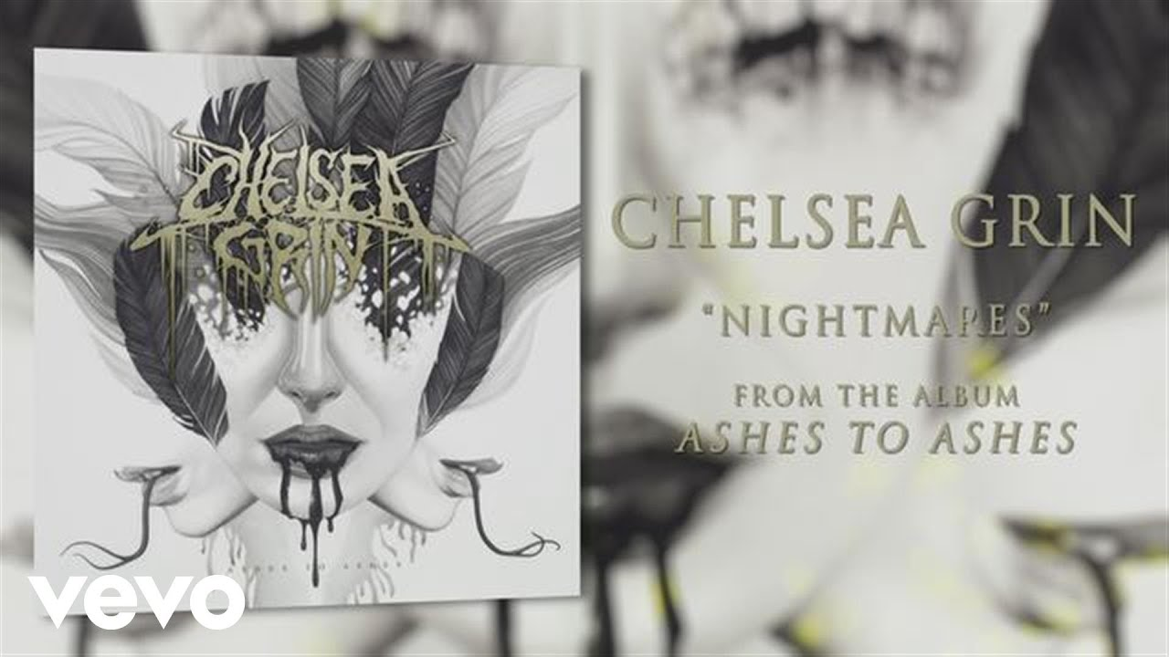chelsea-grin-nightmares-audio-chelseagrinvevo