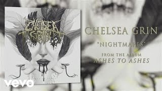 Chelsea Grin Nightmares Audio