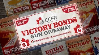 ENTER NOW!!!! Victory Bonds Gun Giveaway: Support the CCFR and Win!!
