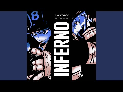 """Inferno (From """"Fire Force: Enen No Shouboutai"""" [Full Version])"""