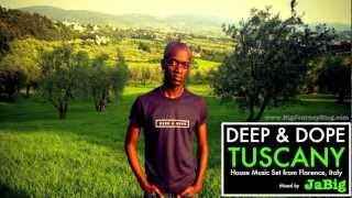 Deep Soulful House Music Sounds DJ Mix by JaBig DEEP DOPE Tuscany Playlist