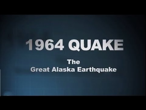 1964 Quake  The Great Alaska Earthquake