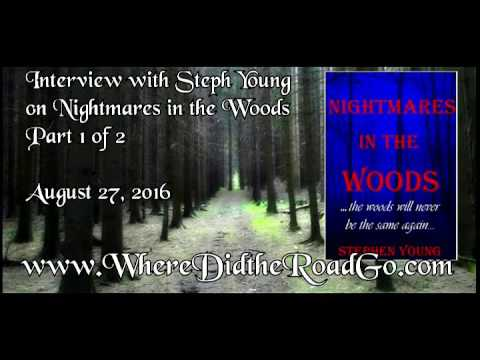 Steph Young on Nightmares in the Woods: Part 1 - August 27, 2016