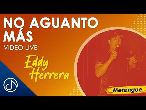 Eddy Herrera – No Aguanto Mas – Republica Dominicana [LIVE]