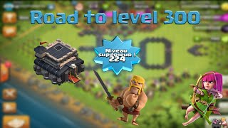 ROAD TO LEVEL 300 HDV 9 | Level 224 UP ! [clash Of Clans FR]