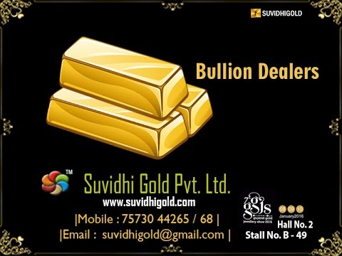 Suvidhi Gold Pvt ltd.- Bullion Dealers