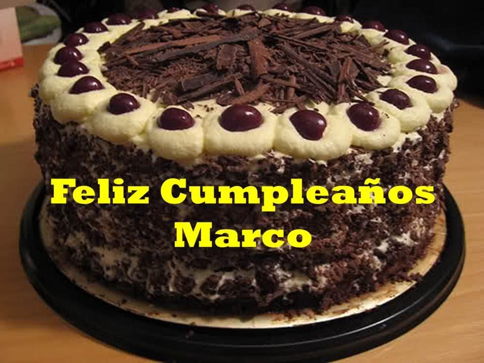 FELIZ CUMPLEAÑOS MARCO - FELICIDADES HIJO - YouTube