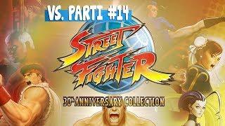 VS. Parti #14 I Street Fighter 30th Anniversary Collection I VidékiGamer