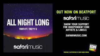 Trifo ft Treyy G - All Night Long (Mobin Master vs Tate Strauss Remix)