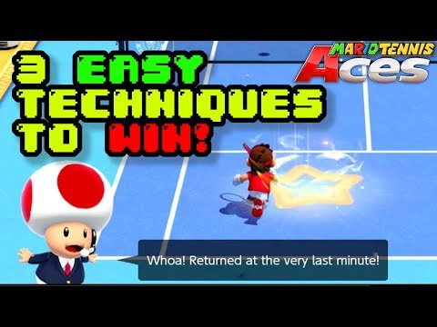 3 EASY TECHNIQUES TO WIN!   Mario Tennis Aces
