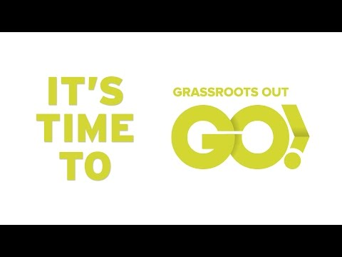 Time to Go - Grassroots Out in Leeds