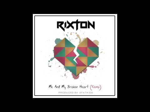 Rixton - Me and My Broken Heart (2FatKids Remix)