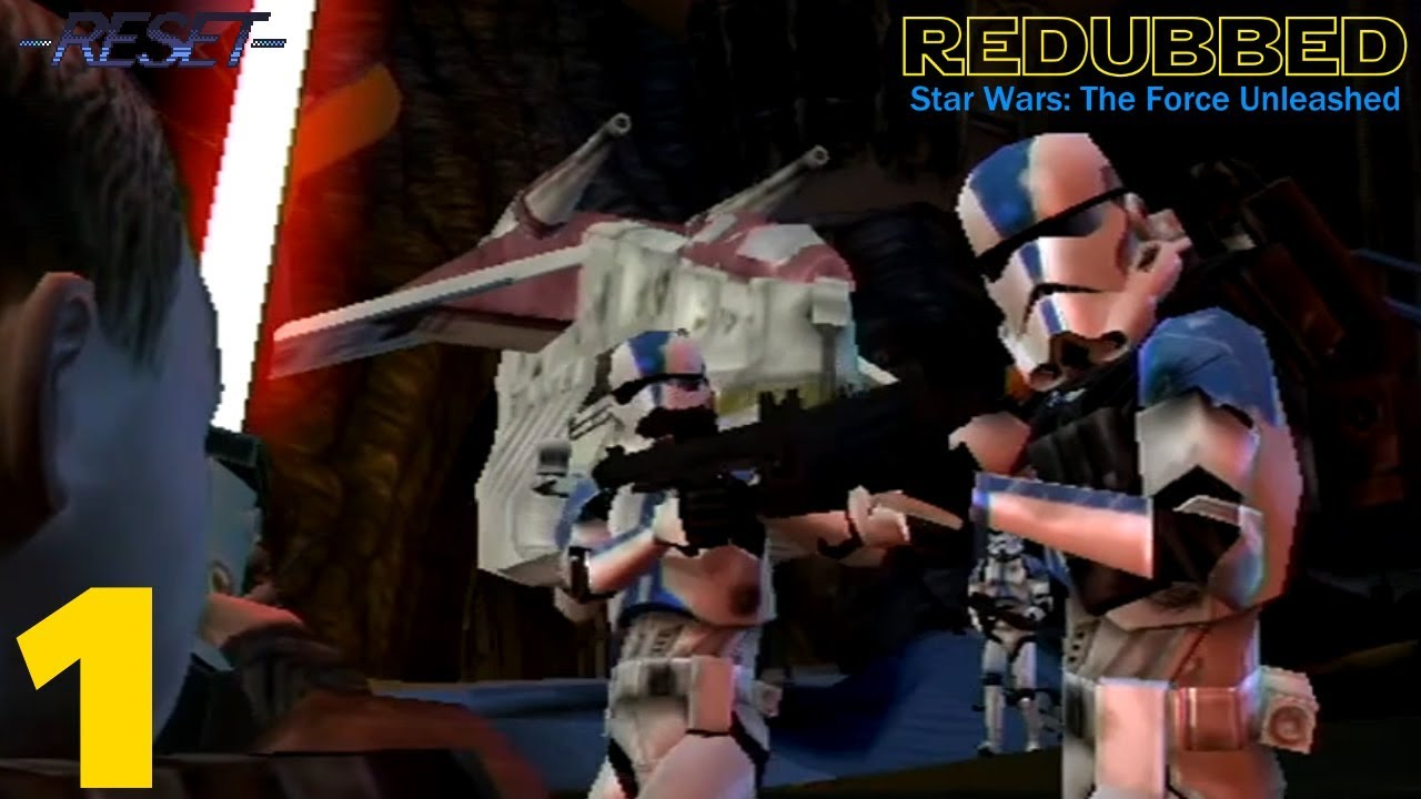 Star Wars: The Force Unleashed - Episode 1   REdubbed