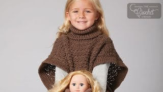 How To Crochet A Poncho: Doll and Girl Matching Set