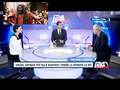 LES JUIFS CONFIRMENT QU' ISRAEL ANTIQUE ETAIT NOIRS BANTOUS (Anglais-Français)