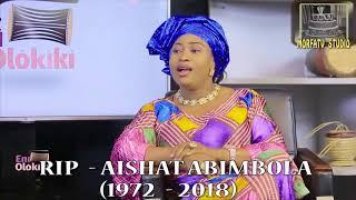 NOLLYWOOD ACTRESS AISHAT ABIMBOLA (RIP)