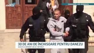 30 DE ANI DE INCHISOARE PENTRU DANEZU