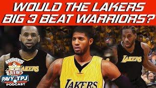 Would Lakers New Big 3 Beat Warriors ? | Hoops N Brews