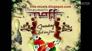 NAff : BILA AKU PULANG . life acoustic