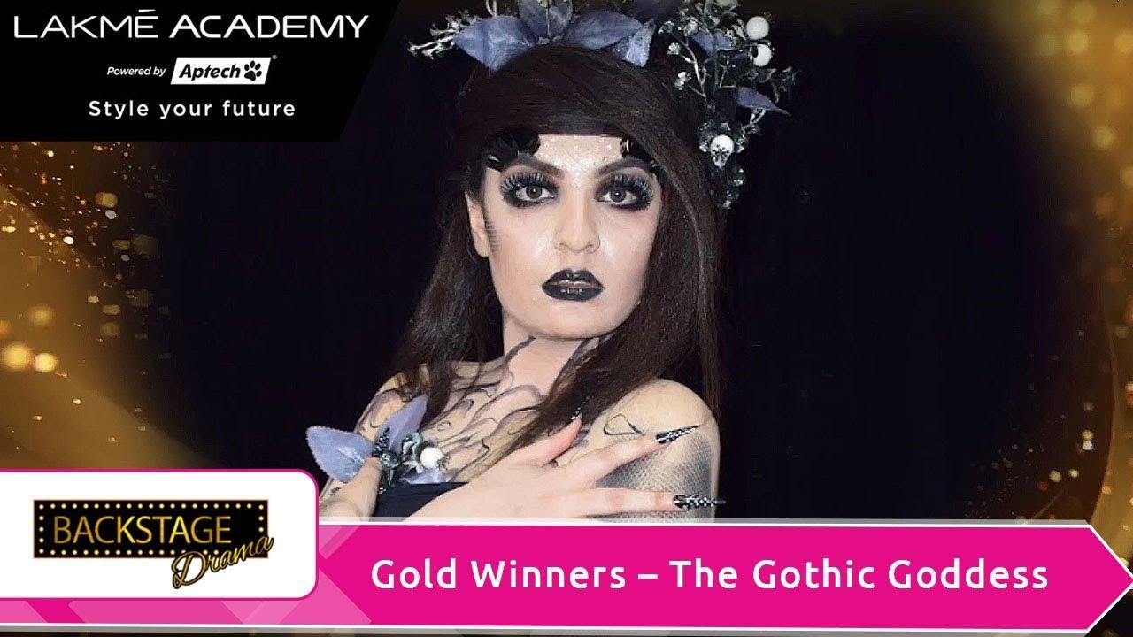 Lakmé Academy powered by Aptech | Backstage Drama | Gold Winners-The Gothic  Goddess
