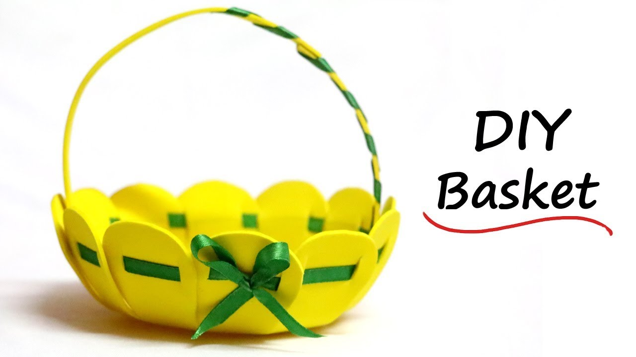 How to Make Basket from Craft Foam Sheet | Easter Basket Ideas ...