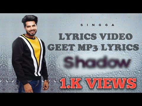 shadow-singga-new-punjabi-lyrics-video-song-2019-geet-mp3-lyrics