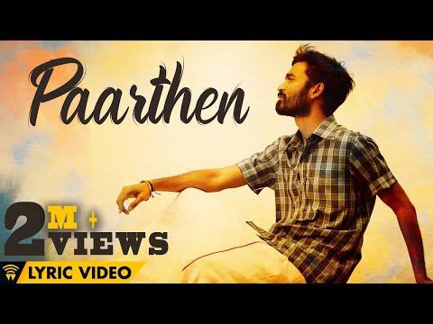 The Youth of Power Paandi - Paarthen (Lyric Video) | Power Paandi | Rajkiran | Dhanush | Sean Roldan