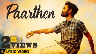 The Youth of Power Paandi - Paarthen (Lyric Video) | Power Paandi | Rajkiran | Dhanush | Sean Roldan