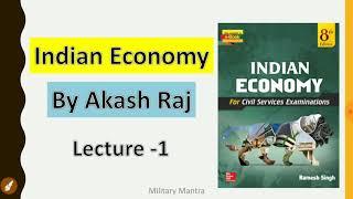 Lecture 1: Indian Economy (Back to Basics) भारतीय अर्थव्यवस्था  For IAS/CDS/CAPF/NDA/SSC