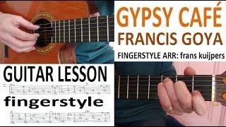 Скачать GYPSY CAFÉ FRANCIS GOYA Fingerstyle GUITAR LESSON