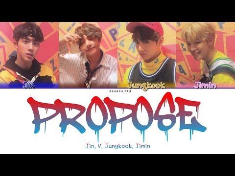 BTS OUTRO : PROPOSE (JK,Jin,V,Jimin) (color Coded Han/rom/eng/ Lyrics)