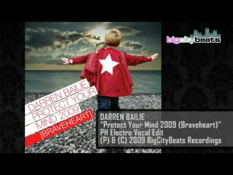 musica darren bailie protect your mind 2009 braveheart