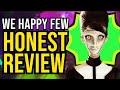 Gambar cover We Happy Few - Honest Review