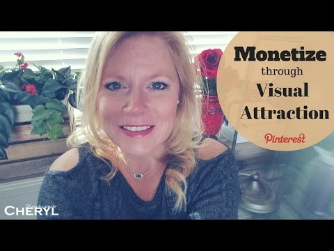 Make Money on Pinterest with Visual Attraction 2017