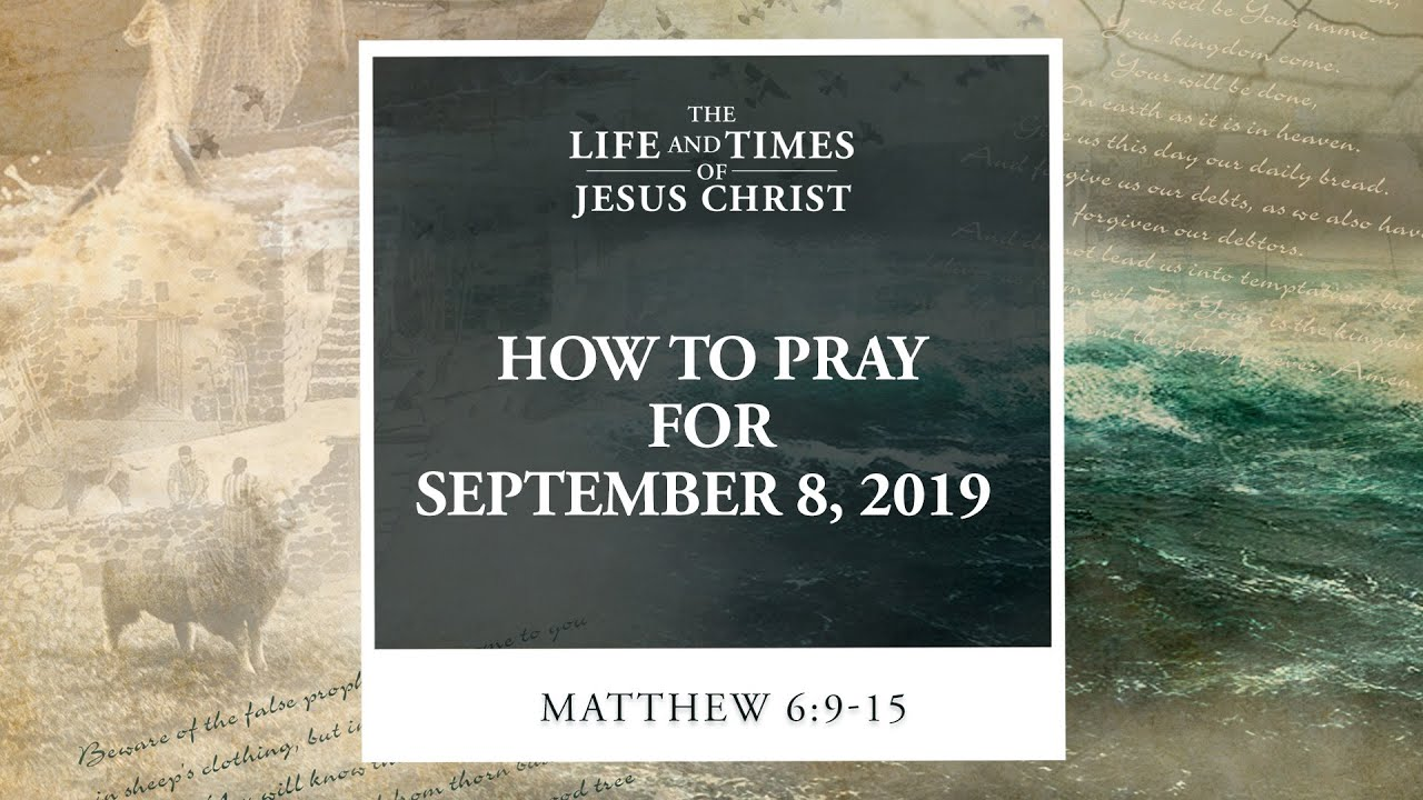 How to Pray for September 8, 2019
