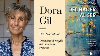 """""""Del Hacer al Ser"""" con Dora Gil."""