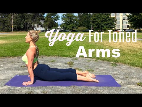 Yoga For Toned Arms (30 Minutes) All Levels