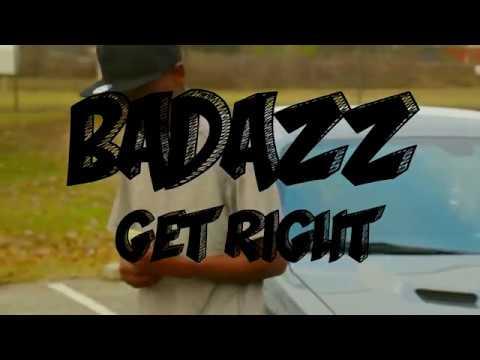 Badazz- Get Right