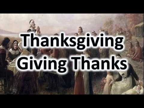 Thanksgiving and Giving Thanks