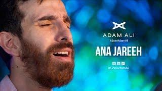 ANA JAREEH - ADAM ALI