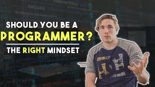 Is Programming Right For You? The mindset you NEED